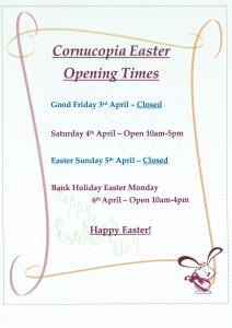 Easter Opening Times 212x300 A reminder of Cornucopias opening times over the Easter Weekend.
